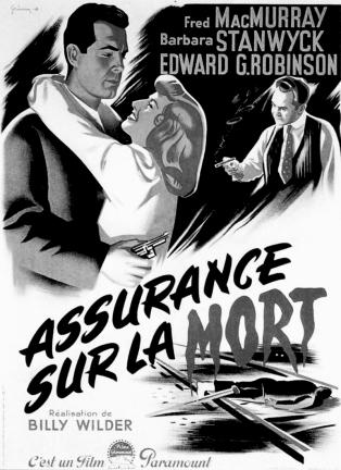 Assurance sur la mort (Double indemnity)de Billy Wilder