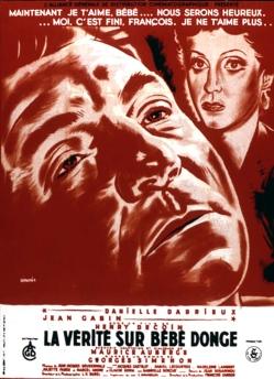 la vérité sur Bébé Donge 1952 Réal. : Henri Decoin Collection Christophel