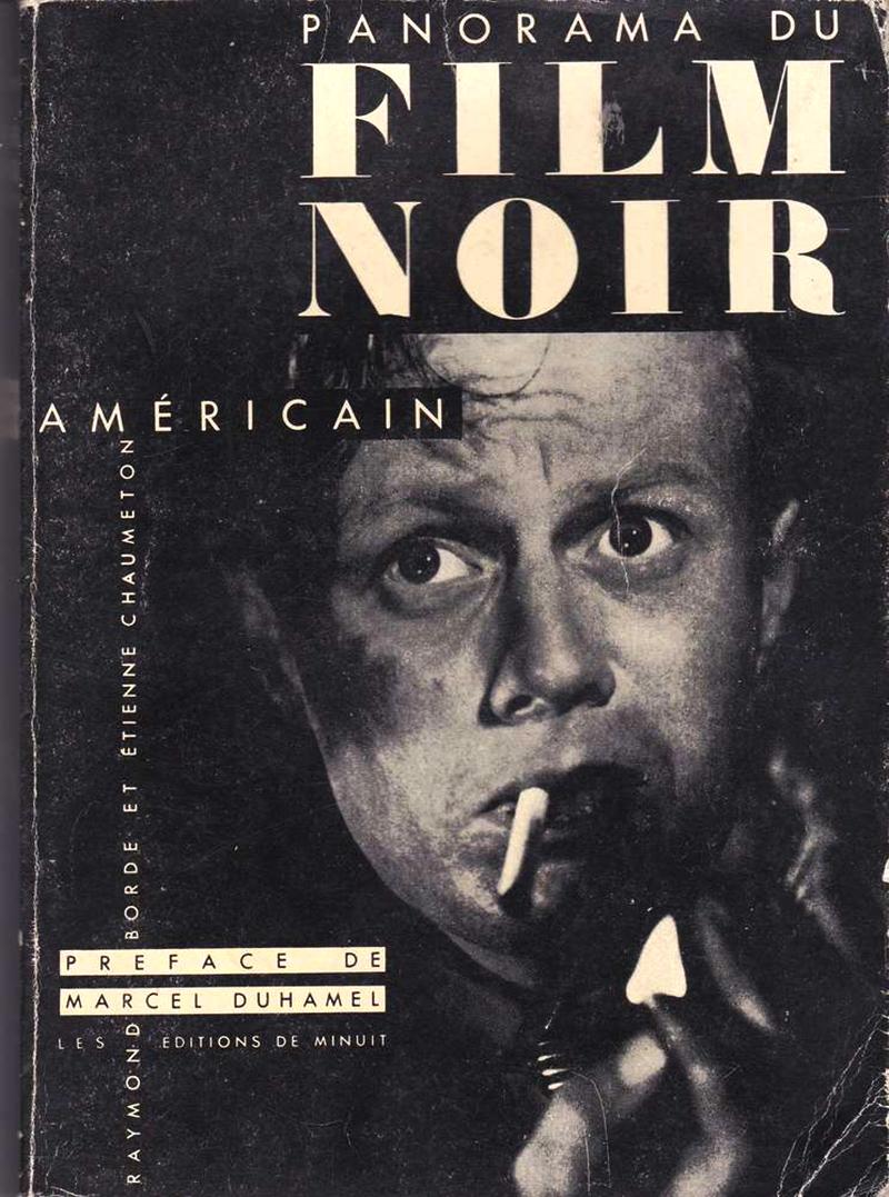 raymond_borde_etienne_chaumeton_panorama_du_film_noir_americain_1983_ml